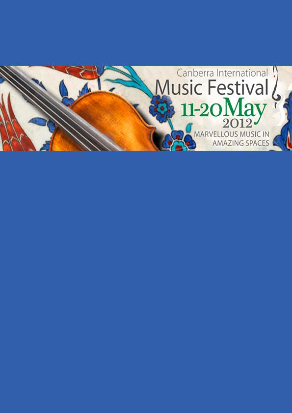 Canberra International Music Festival 2012